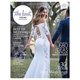 tkm-2017wintx-w_the-knot-magazine-texas-fall-winter-2017885159082ad09e6a4cd3f9d1c6279e49